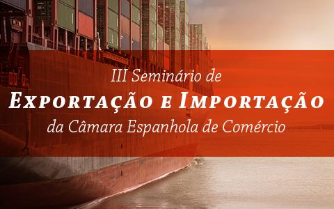 3º Seminário de Importação e Exportação