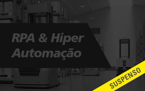 RPA & Hiper Automação